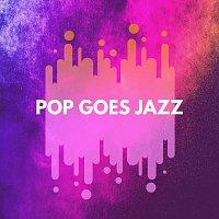 Různí interpreti – Pop Goes Jazz