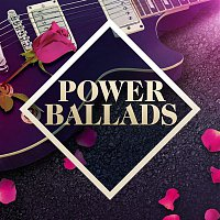 Various Artists.. – Power Ballads: The Collection