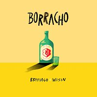 Brytiago, Wisin – Borracho