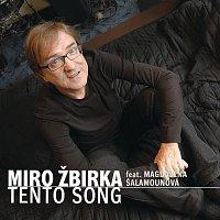 Miroslav Žbirka – Tento song