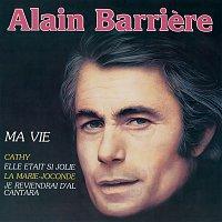 Alain Barriere – Ma vie