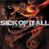 Sick Of It All – Scratch The Surface