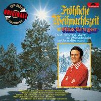 Max Greger – Frohliche Weihnachtszeit (Originale)