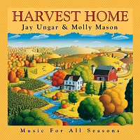 Jay Ungar, Molly Mason – Harvest Home