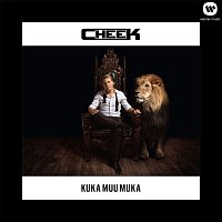 Cheek – Kuka muu muka