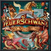 Feuerschwanz – Sex is Muss