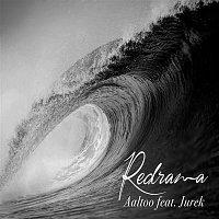 Redrama, Jurek – Aaltoo
