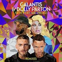 Galantis & Dolly Parton – Faith (feat. Mr. Probz) [Remixes]