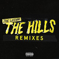 The Weeknd – The Hills Remixes