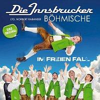 Die Innsbrucker Bohmische – Im freien Fall