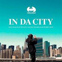 Batz Ninja, DJ Chubby Chub, Dynasty, Hyldon, Nature – In da City (feat. Dynasty, Nature e Hyldon & DJ Chubby Chub)