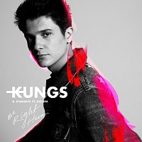 Kungs, StarGate, GOLDN – Be Right Here