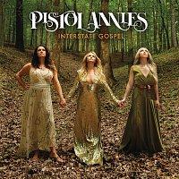 Pistol Annies – Interstate Gospel