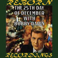 Bobby Darin – The 25th Day of December (HD Remastered)