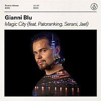 Gianni Blu – Magic City (feat. Patoranking, Serani, Jael)