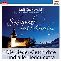 Rolf Zuckowski und seine Schweizer Freunde – Sehnsucht nach Weihnachten [Online Version]