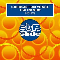 Q-Burns Abstract Message – This Time (feat. Lisa Shaw)