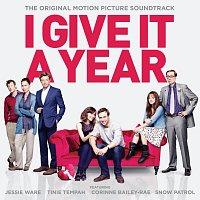 Různí interpreti – I Give It A Year [Original Soundtrack]