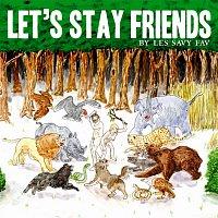 Les Savy Fav – Let's Stay Friends