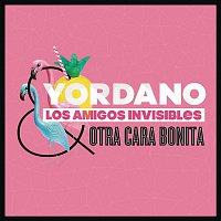 Yordano, Los Amigos Invisibles – Otra Cara Bonita