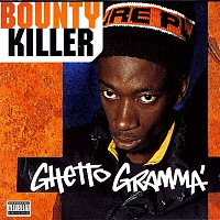 Bounty Killer – Ghetto Gramma