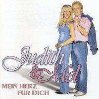 Judith & Mel – Mein Herz fur Dich