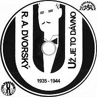 R. A. Dvorský a jeho Melody Boys – Už je to dávno (1935-1944)