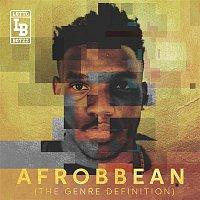 Lotto Boyzz – Afrobbean (The Genre Definition) EP