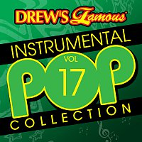 The Hit Crew – Drew's Famous Instrumental Pop Collection [Vol. 17]