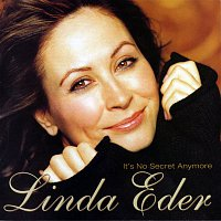 Linda Eder – It's No Secret Anymore