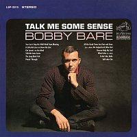 Talk Me Some Sense