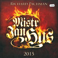 Richard Pachman – Mistr Jan Hus 2015