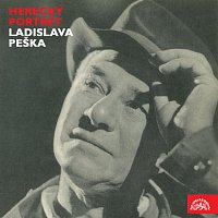 Ladislav Pešek – Herecký portrét Ladislava Peška