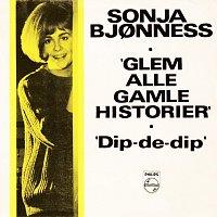 Sonja Bjonness – Glem alle gamle historier