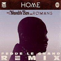 Naughty Boy, ROMANS – Home [Fedde Le Grand Remix]