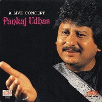 Pankaj Udhas – A Live Concert