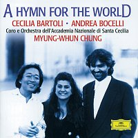Cecilia Bartoli, Andrea Bocelli, Coro dell'Accademia Nazionale di Santa Cecilia – A Hymn For The World