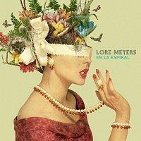 Lori Meyers – En La Espiral