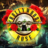 Hollywood Rose – Live From Budapest
