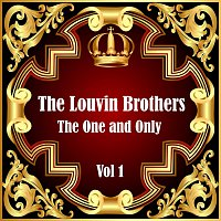 The Louvin Brothers – The Louvin Brothers: The One and Only Vol 1