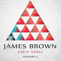 James Brown – Hey You Vol. 2