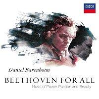 West-Eastern Divan Orchestra, Daniel Barenboim – Beethoven for All - Music of Power, Passion & Beauty