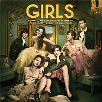 Various Artists.. – Girls Volume 2: All Adventurous Women Do... Music From The HBO® Original Series