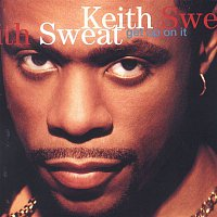 Keith Sweat – Get Up On It (US Internet Release)
