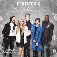 Pentatonix – That's Christmas To Me (Deluxe Edition)