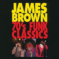 James Brown – 70's Funk Classics