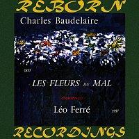 Léo Ferré – Charles Baudelaire, Les Fleurs Du Mal Chantées Par Léo Ferré (HD Remastered)