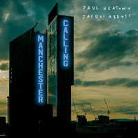 Paul Heaton, Jacqui Abbott – Manchester Calling [Double Deluxe Version]