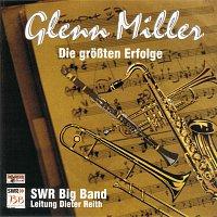 SWR Big Band – Glenn Miller - Die groszten Erfolge
