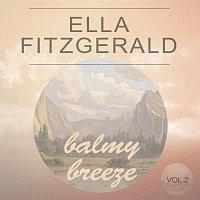 Ella Fitzgerald – Balmy Breeze Vol. 2